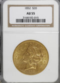 Liberty Double Eagles, 1852 $20 AU55 NGC....
