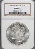 Morgan Dollars: , 1878 7TF $1 Reverse of 1879 MS63 Prooflike NGC. NGC Census:(65/24). PCGS Population (73/44). Numismedia Wsl. Price for NG...