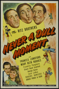 """Never a Dull Moment (Universal, 1943). One Sheet (27"""" X 41""""). Comedy"""
