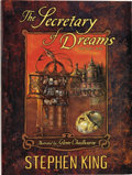 Books:Signed Editions, Stephen King. The Secretary of Dreams. Volume One. Baltimore: Cemetery Dance Publications, 2006....