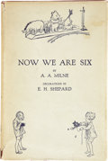 Books:Signed Editions, A[lan] A[lexander] Milne. Now We Are Six. With Decorationsby Ernest H. Shepard. London: Methuen & Co., [1927]....
