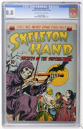 Golden Age (1938-1955):Horror, Skeleton Hand #1 (ACG, 1952) CGC VF 8.0 Cream to off-whitepages....