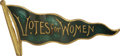 "Political:Pinback Buttons (1896-present), [Woman's Suffrage] ""Votes for Women"" Green Enamel Pin..."