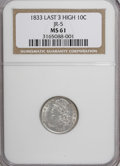 Bust Dimes, 1833 10C Last 3 High MS61 NGC....