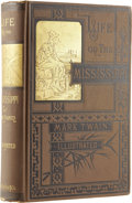Books:First Editions, Mark Twain [Samuel L. Clemens]. Life on the Mississippi.Boston: James R. Osgood and Company, 1883....