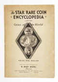 Books:Pamphlets & Tracts, B. Max Mehl, compiler and publisher. The Star Rare CoinEncyclopedia....
