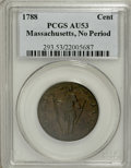 Colonials, 1788 1C Massachusetts Cent, No Period AU53 PCGS....