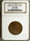 Colonials, 1760 1/2P Hibernia-Voce Populi Halfpenny, P Before Face XF45NGC....