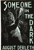 Books:First Editions, August Derleth. Someone in the Dark....