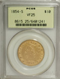 Liberty Eagles, 1854-S $10 VF25 PCGS....