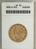 Liberty Eagles, 1876-S $10 VF20 ANACS....