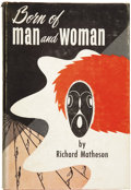 Books:First Editions, Richard Matheson. Born of Man and Woman....