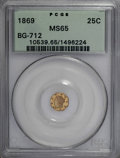 California Fractional Gold, 1869 25C Liberty Octagonal 25 Cents, BG-712, High R.4, MS65PCGS....