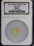 California Fractional Gold, 1871 50C Liberty Round 50 Cents, BG-1030, R.6, MS63 NGC....