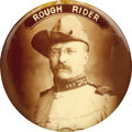 "Political:Pinback Buttons (1896-present), Theodore Roosevelt: 2 1/8"" ""Rough Rider"" Classic...."