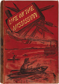 Books:First Editions, Mark Twain. Life on the Mississippi....