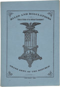 Miscellaneous:Booklets, GAR Rules and Regulations, 1884.. ...