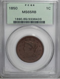 1850 1C MS65 Red and Brown PCGS....(PCGS# 1890)