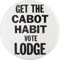 """Political:Pinback Buttons (1896-present), Henry Cabot Lodge: Most Unusual 4"""" 1960 """"Hopeful"""" Button...."""