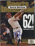 Autographs:Letters, Mark McGwire Signed Sports Illustrated Magazine. The September 14, 1998 issue of Sports Illustrated celebrates and features...