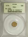 California Fractional Gold: , 1876 50C Liberty Octagonal 50 Cents, BG-932, High R.4, MS61 PCGS.PCGS Population (4/39). NGC Census: (1/3). (#10790)...
