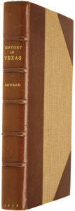 Books:First Editions, David B. Edward. The History of Texas or, the Emigrant's Guideto the Character, Climate, Soil, and Productions of That ...