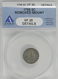 Early Half Dimes, 1795 H10C --Removed Mount--ANACS. VF20 Details....