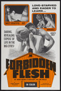 "Movie Posters:Sexploitation, Forbidden Flesh: As Seen from a Hayloft in the Hills (ChancellorFilms, Inc., 1968). One Sheet (27"" X 41""). Sexploitation...."