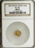 California Fractional Gold: , 1852 50C Liberty Round 50 Cents, BG-401, R.3, MS63 NGC. NGC Census:(2/2). PCGS Population (25/12). (#10437)...
