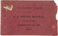 Western Expansion:Indian Artifacts, Souvenir Views of U. S. Indian School Indian Territory (Oklahoma)1904 - ...