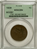 Large Cents: , 1839 1C Booby Head MS62 Brown PCGS. PCGS Population (13/35). NGCCensus: (30/130). Mintage: 3,128,661. Numismedia Wsl. Pric...
