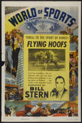"Movie Posters:Sports, World of Sports Stock Poster (Columbia, 1946). One Sheet (27"" X 41""). Sports. ""Flying Hoofs.""..."