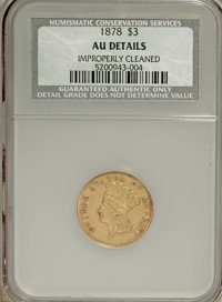 1878 $3 --Improperly Cleaned--NCS. AU Details. NGC Census: (46/4463). PCGS Population (175/4510). Mintage: 82,304. Numis...