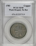 Colonials: , 1783 1C Washington & Independence Cent, Draped Bust, No ButtonXF45 PCGS. PCGS Population (20/43). (#6...