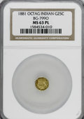 California Fractional Gold: , 1881 25C Octagonal Indian BG-799 O MS63 Prooflike NGC. (#710641)...
