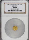 California Fractional Gold: , 1880 25C Indian Octagonal 25 Cents, BG-799K, R.6, MS64 NGC. NGCCensus: (1/0). PCGS Population (10/4). (#10637)...
