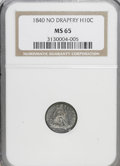 Seated Half Dimes, 1840 H10C No Drapery MS65 NGC....