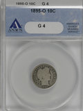Barber Dimes: , 1895-O 10C G4 ANACS. NGC Census: (11/105). PCGS Population (14/195). Mintage: 440,000. Numismedia Wsl. Price for NGC/PCGS ...