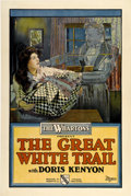 "Movie Posters:Drama, The Great White Trail (Wharton Inc., 1917). One Sheet (27"" X41"")...."