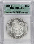 1885-O $1 MS61 Prooflike ICG. NGC Census: (8/1229). PCGS Population (39/1595). Numismedia Wsl. Price for NGC/PCGS coin i...