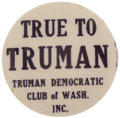 Political:Pinback Buttons (1896-present), Harry S. Truman: One of the Top 1948 Slogan Pins from WashingtonState....