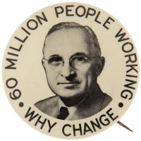 "Harry S. Truman: ""THE"" Truman Picture Pin, the ""60 Million Working"""