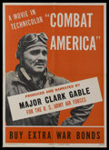 "Movie Posters:War, Combat America (U.S. Government Printing Office, 1944). Poster (20""X 28""). War Documentary. Narrated by Clark Gable, and fe..."