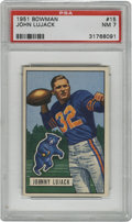 Football Cards:Singles (1950-1959), 1951 Bowman Johnny Lujack #15 PSA NM 7. After helping his Notre Dame Fighting Irish to three titles and collecting the Heis...