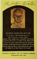 Autographs:Post Cards, George Sisler Signed Gold Hall of Fame Plaque. Deceased since 1973,what we afford here is a rare opportunity to own the Ha...