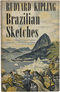 Books:First Editions, Rudyard Kipling. Brazilian Sketches. Garden City: Doubleday,Doran & Company, Inc., 1940.. ...
