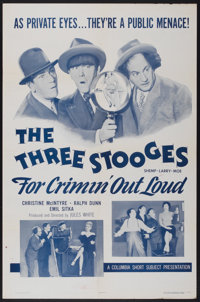 """For Crimin' Out Loud (Columbia, 1956). One Sheet (27"""" X 41""""). Comedy"""