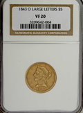 Liberty Half Eagles: , 1843-O $5 Large Letters VF20 NGC. NGC Census: (2/158). PCGS Population (1/73). Mintage: 101,075. Numismedia Wsl. Price for ...