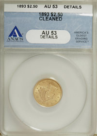 1893 $2 1/2 --Cleaned--ANACS. AU53 Details. NGC Census: (3/666). PCGS Population (1/622). Mintage: 30,000. Numismedia Ws...