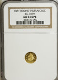 California Fractional Gold, 1881 50C Indian Round 50 Cents, BG-1069, High R.4, MS64 Deep MirrorProoflike NGC. NGC Census: (3/2). ..
